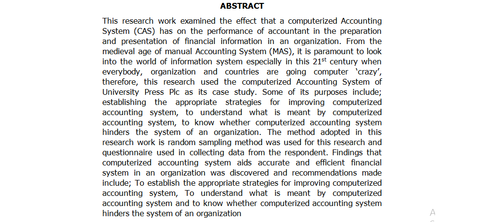 THE EFFECT OF COMPUTERIZED ACCOUNTING SYSTEM ON FINANCIAL INFORMATION OF AN ORGANIZATION