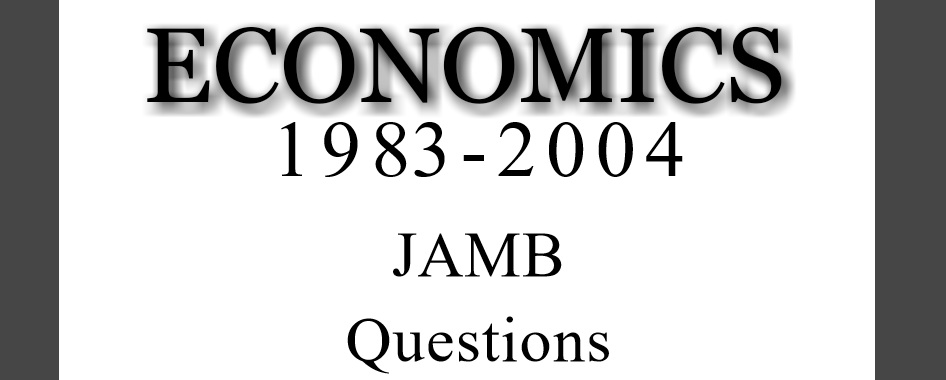 Economics  (JAMB) Past Questions