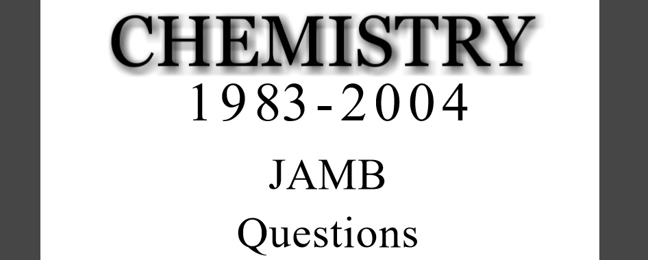 Chemistry (JAMB) Questions